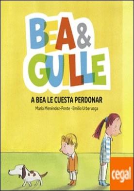 Bea & Guille 1. A Bea le cuesta perdonar
