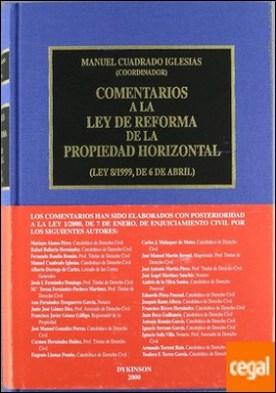 Comentarios a la Ley de reforma de la propiedad horizontal . Ley 8/1999 de 6 de abril