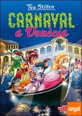 Carnaval a Venècia . Tea Stilton 25