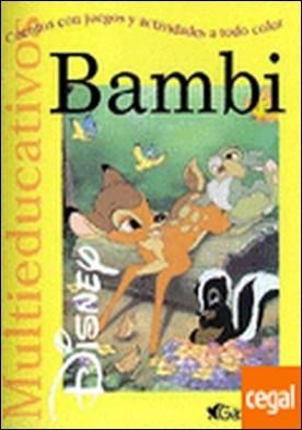 Bambi . Cuentos con juegos y actividades a todo color