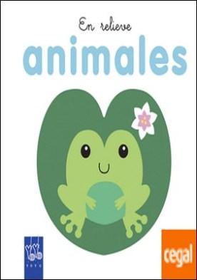 Animales . En relieve