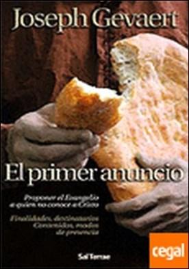 020 - El primer anuncio. Proponer el Evangelio a quien no conoce a Cristo