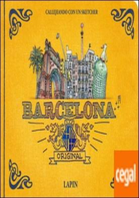 Barcelona Original . Callejeando con un sketcher