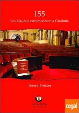 155: los días que estremecieron a Cataluña
