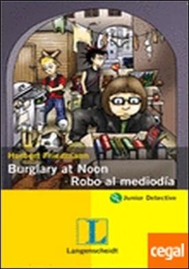 Burglary at noon/Robo al mediodía . a partir de 10 años