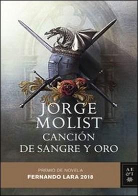Canción de sangre y oro. Premio de novela Fernando Lara 2018