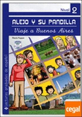 Alejo y su pandilla 2 . Viaje a Buenos Aires