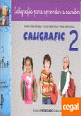Caligrafic-2 . nivel inicial, coordinación grafomotriz. Escritura