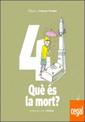 APRENDRE A SER VOLUM 4 QUE ES LA MORT? 2 PRI