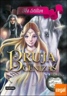 Bruja de las Cenizas . Princesas del Reino de la Fantasía 11