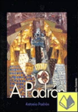A. Padrón . Antonio Padrón