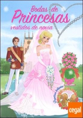 Bodas de princesas. Vestidos de novia