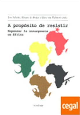 A propósito de resistir . repensar la insurgencia en África