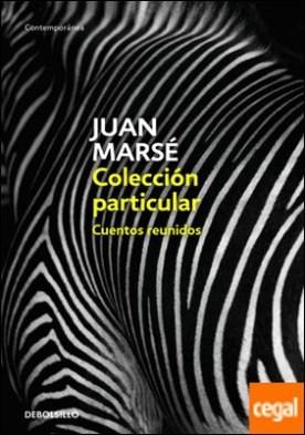 Colección particular . Cuentos reunidos