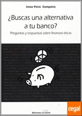 ¿Buscas una alternativa a tu banco? . preguntas y respuestas sobre finanzas éticas