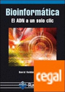 Bioinformática el adn a un solo clic