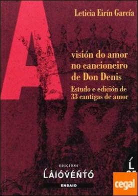 A visión do amor no cancioneiro de don Denis