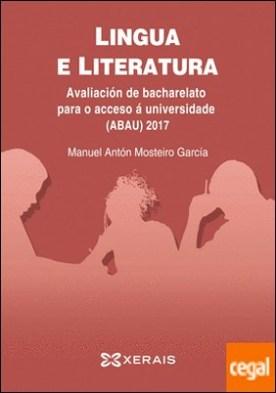 ABAU 2017. Lingua e literatura. Avaliación de bacharelato para o acceso á universidade