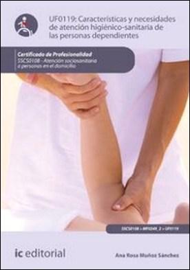 Características y necesidades de atención higienicosanitaria de las personas dependientes