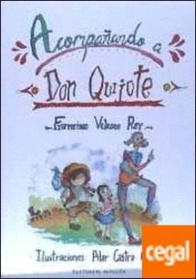 Acompañando a don Quijote