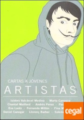 Cartas a jóvenes artistas por Cendal López, Sandra PDF