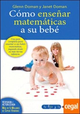 Cómo enseñar matemáticas a su bebé . La revolución pacífica