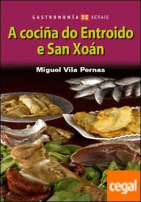 A cociña do Entroido e San Xoán por Vila Pernas, Miguel PDF