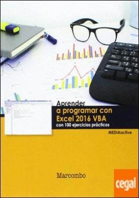 Aprender a programar con Excel 2016 VBA con 100 ejercicios