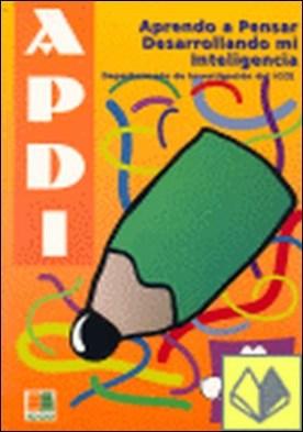 APDI 1, aprendo a pensar desarrollando mi inteligencia