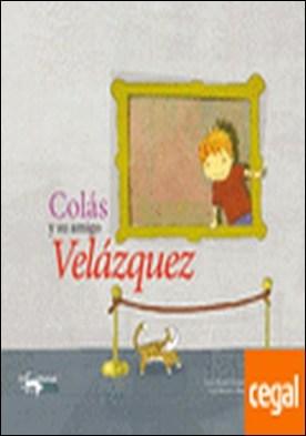 Colás y su amigo Velázquez
