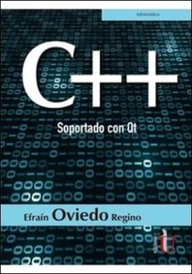 C++ Soportado con Qt por Efraín Oviedo Regino PDF