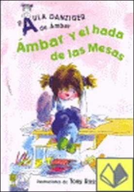 AMBAR Y EL HADA DE LAS MESAS