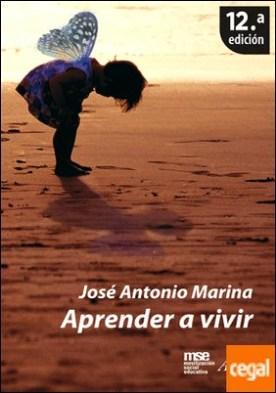 Aprender a vivir . 3ª Edición