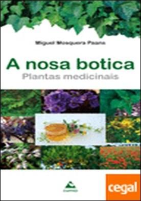 A nosa botica. Plantas medicinais