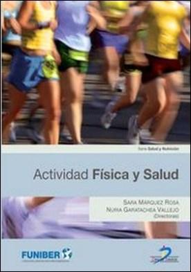 Actividad física y salud por Sara Márquez Rosa PDF