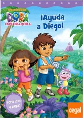 ¡Ayuda a Diego! (Dora la exploradora. Pictogramas)