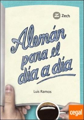 Alemán para el día a día por Ramos Ordoqui, Luis PDF