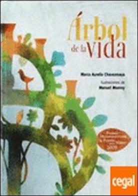 ARBOL DE LA VIDA . PREMIO HISPANOAMERICANO DE POESÍA PARA NIÑOS 2009