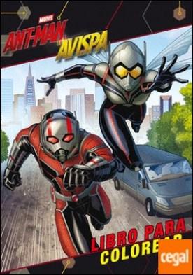 Ant-Man y la Avispa. Libro para colorear