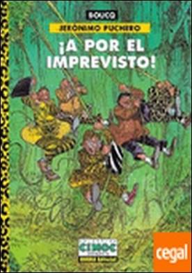 CEC 160 JERONIMO PUCHERO: A POR EL IMPREVISTO . Jeronimo Puchero