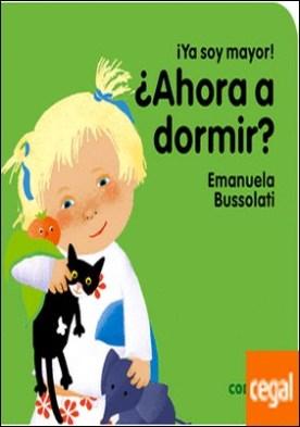 ¿Ahora a dormir? por Bussolati, Emanuela Maria PDF