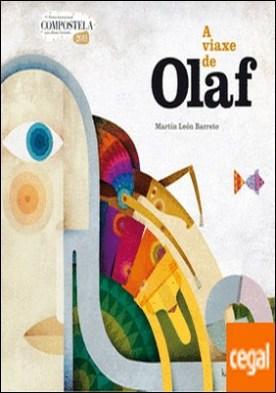 A viaxe de Olaf . IV PREMIO INTERNACIONAL COMPOSTELA