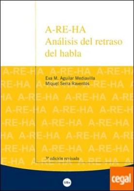 A-RE-HA. Análisis del retraso del habla (3ª Edición)