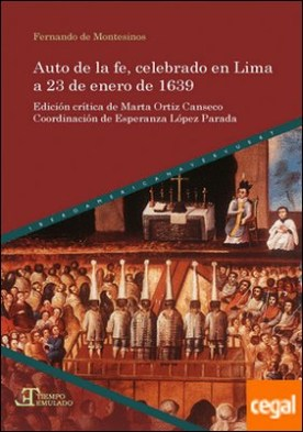 Auto de la fe, celebrado en Lima a 23 de enero de 1639