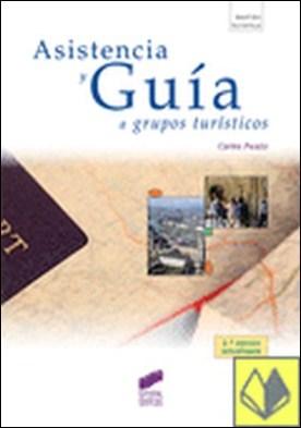 Asistencia y guía a grupos turísticos