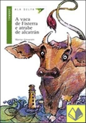 A vaca de Fisterrre e a trabe de alcatran