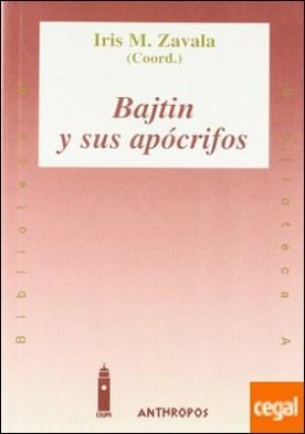 Bajtin y sus apócrifos