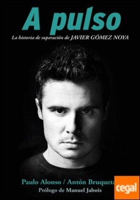 A pulso . La historia de superación de Javier Gómez Noya