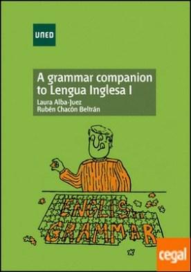A grammar companion to lengua inglesa I