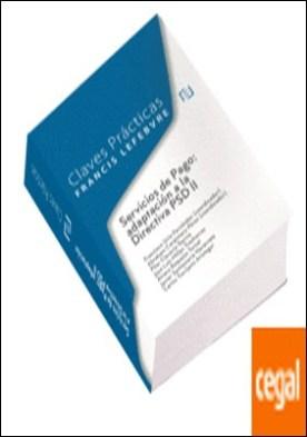 Claves Prácticas Servicios de Pago: adaptación a la Directiva PSD II